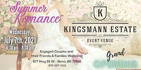 Summer Romance - KingsMann Estate GRAND OPENING! tickets