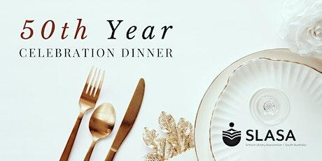 SLASA Celebrates 50 Years Dinner tickets