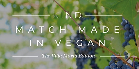 Match Made in Vegan - the Villa Maria Edition tickets