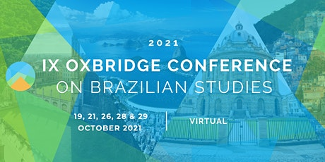 IX Oxbridge Conference on Brazilian Studies biljetter