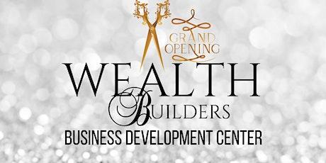 Grand Opening WealthBuilders tickets
