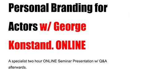 Personal Branding For Actors : ONLINE Seminar Talk w/ Q&A tickets