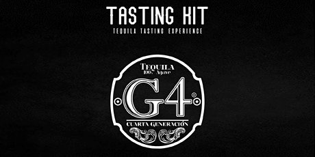 Tequila Tasting - Tequila G4 Kit tickets
