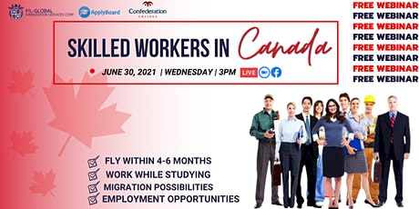FREE WEBINAR EVENT SKILLED WORKERS IN CANADA tickets