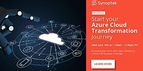 Workshop: Start your Azure Cloud Transformation Journey tickets