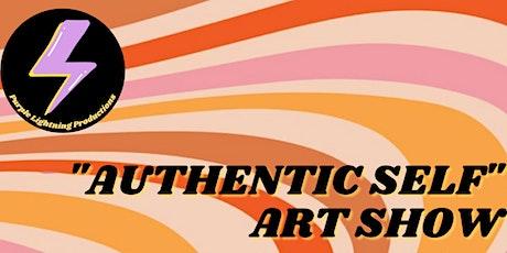 Authentic Self Artshow tickets