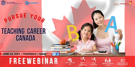 FREE WEBINAR: PURSUE YOUR TEACHING CAREER IN CANADA! tickets