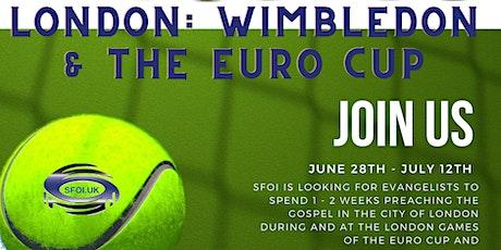 Wimbledon & Euro Cup Gospel Outreach tickets