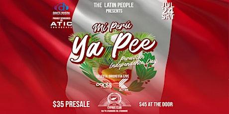 Mi Peru -Ya Pee- PERUVIAN INDEPENDENCE DAY tickets