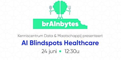 brAInbytes:  AI Blindspots Kaartenset - Healthcare tickets