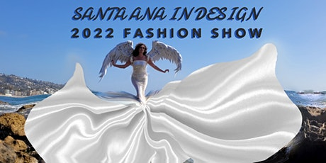 2022 SANTA ANA FASHION SHOW tickets