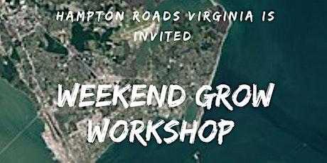 VA Weekend Grow Workshop ingressos