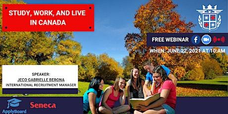 FREE WEBINAR: STUDY IN CANADA with SENECA COLLEGE tickets