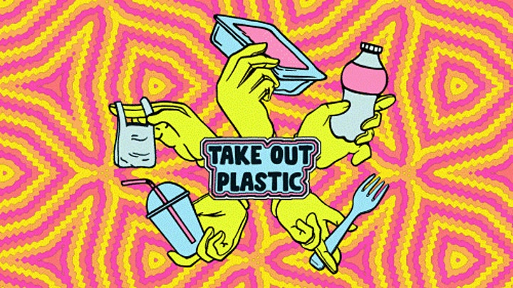 Join the movement to Take Out Plastic - Launch image