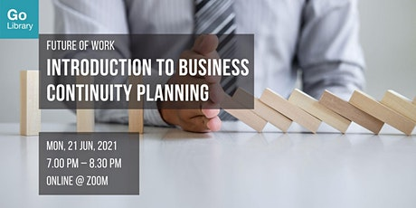 Introduction to Business Continuity Planning | Future of Work tickets