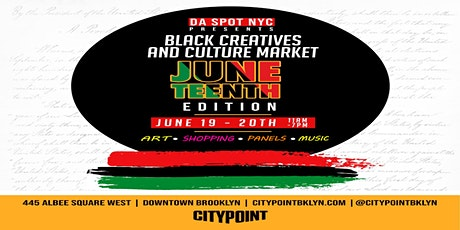 BLACK CREATIVES + CULTURE MARKET AND ART SHOW: JUNETEENTH EDITION tickets