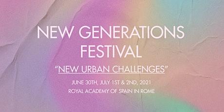 New Generations Festival - New Urban Challenges biglietti