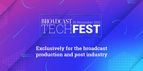 Broadcast Tech Fest 2021 tickets