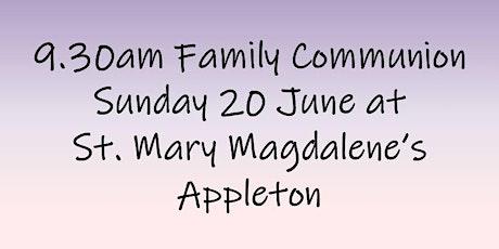 9.30am Family Communion on Sunday 20 June tickets
