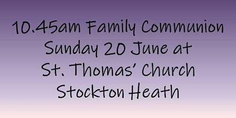 10.45am Family Communion on Sunday 20 June tickets