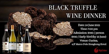 Black Truffle Wine Dinner | MyiCellar 雲窖 tickets