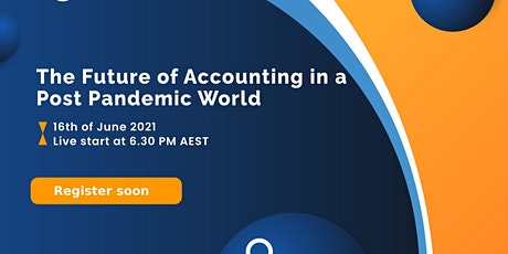 The Future of Accounting in a  Post Pandemic World tickets