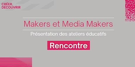 Makers & Media Makers billets