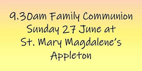 9.30am Family Communion on Sunday 27 June tickets