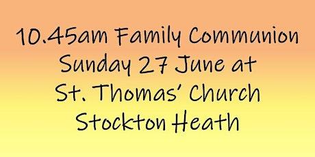 10.45am Family Communion on Sunday 27 June tickets