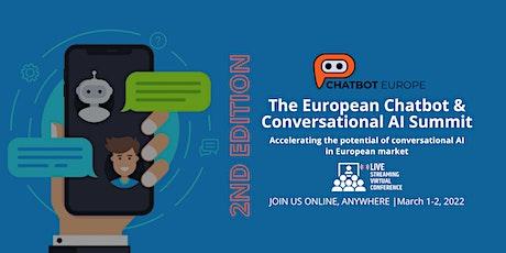 THE EUROPEAN CHATBOT & CONVERSATIONAL AI SUMMIT - 2nd EDITION tickets