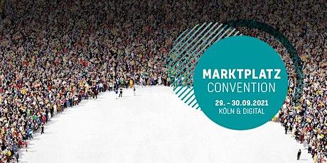 Marktplatz Convention 2021 Tickets