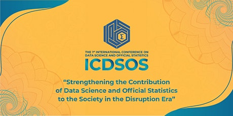 International Conference on Data Science and Official Statistics (ICDSOS) tickets