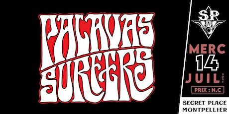 PALAVAS SURFERS @ Secret Place billets