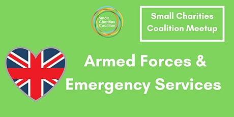 Armed Forces and Emergency Services Small Charities Meet-Up tickets