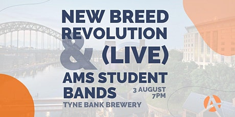 New Breed Revolution + AMS Gateshead Students: LIVE @ Tyne Bank Brewery tickets