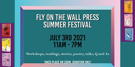 Summer Festival: Fly on the Wall Press tickets