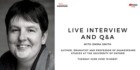 Emma Smith - Live Interview / Q&A  with Oxford Shakespeare Professor tickets