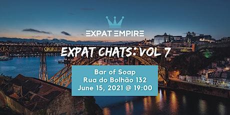 Expat Chats: Vol 7 bilhetes