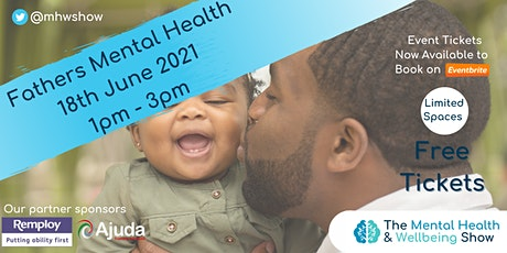 Fathers Mental Health: MHW Show tickets