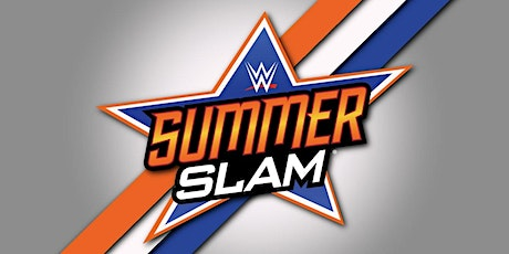 Summer Slam  Watch Party Hosted By DWC tickets