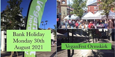 Ormskirk VeganFest Bank Holiday August 30th 2021 tickets