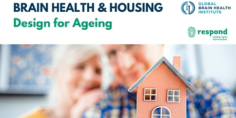Brain Health & Housing: Design for Ageing tickets