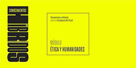 Conocimientos Híbridos: Ética y Humanidades entradas