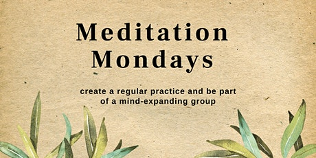 Meditation Monday: Weekly group meditation and connection with others tickets