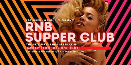 RNB Supperclub - 4 SEPT tickets