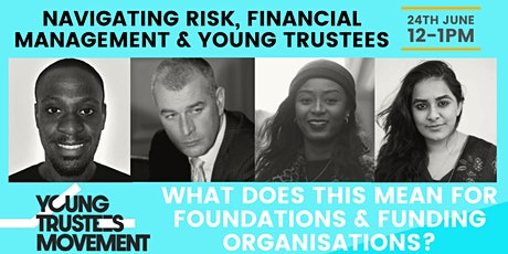 Navigating Risk, Financial Management & Young Trustees tickets