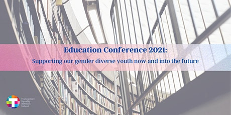 'Supporting Our Gender Diverse Youth Now And Into the Future' tickets