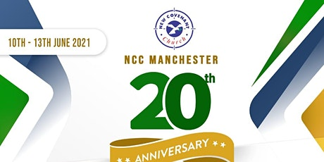 20TH ANNIVERSARY OF NEW COVENANT CHURCH MANCHESTER tickets