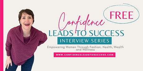 Confidence Leads to Success tickets