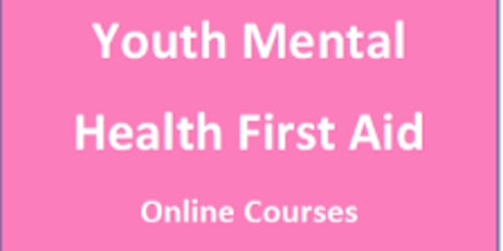 Youth Mental Health Aware Online Course  ( Half Day ) tickets